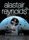 Pushing Ice by Alastair Reynolds (Paperback, 2006)