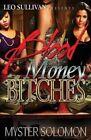 Blood Money Bitches by Myster Solomon (Paperback / softback, 2014)
