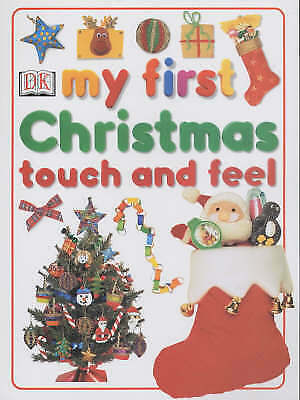 unknown, My First Christmas Touch and Feel Book, Very Good Book
