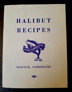 Vintage-Halibut-Recipes-Booklet-by-Halibut-Fishermen-039-s-Wives-Assoc-Seattle-WA