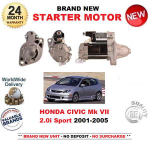 FOR HONDA CIVIC 2.0 i SPORT STARTER MOTOR 2001-2005 BRAND NEW 1.0kW OE QUALITY