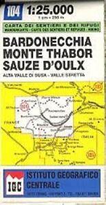 Bardonecchia Cartina Geografica.Bardonecchia Monte Thabor Sauze D Oulx 1 25 000 Carta 104 Ebay