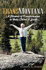 Transmontana: A Memoir of Transformation in Body, Mind & Spirit by Roberta R Zenker (Paperback / softback, 2012)