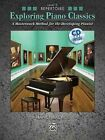 Exploring Piano Classics Repertoire, Bk 5: A Masterwork Method for the Developing Pianist, Book & CD by Nancy Bachus (Paperback / softback, 2012)