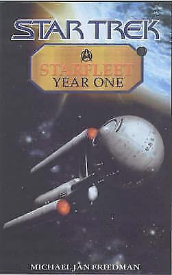 1 of 1 - Starfleet Year One (Star Trek), Friedman, Michael Jan, Very Good Book
