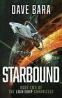 Starbound by Dave Bara (Paperback, 2016)