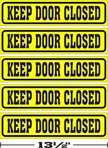 LOT-OF-5-3-034-x13-034-GLOSSY-STICKERS-KEEP-DOOR-CLOSED