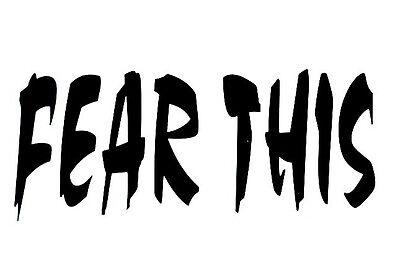Fear Not Vinyl Decal Window sticker Car RV Hunting Outdoor Vinyl Decal USA