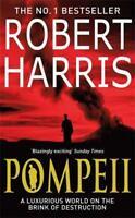 Pompeii by Harris, Robert | Paperback Book | 9780099527947 | NEW