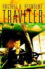 Traveler 9780595327041 by Russell H. Reynolds Book