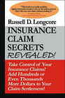 Insurance Claim Secrets Revealed! by R. David Murphy, Russell D. Longcore (Paperback, 2007)