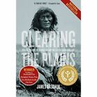Clearing the Plains: Disease, Politics of Starvation, and the Loss of Aboriginal Life by James W. Daschuk (Paperback, 2014)