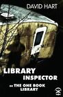 Library Inspector: Or: The One Book Library by David Hart (Paperback, 2015)