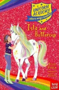 Unicorn-Academy-Isla-and-Buttercup-by-Julie-Sykes-9781788007283-Brand-New