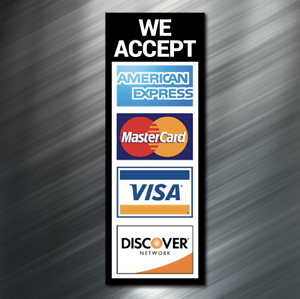 (1) WE ACCEPT Credit Card Sign Sticker Business Decal Store Retail Window Visa
