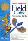 Field Guide to Australian Birds by Michael Morecombe (Paperback, 2004)