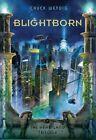 Blightborn by Chuck Wendig (Paperback, 2014)