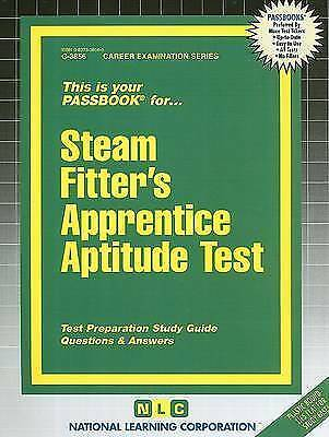 Steam Fitter's Apprentice Aptitude Test by National Learning Corp (Spiral...