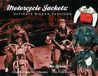 Motorcycle Jackets: Ultimate Bikers' Fashions by Rin Tanaka (Hardback, 2003)