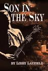 Son in the Sky by Libby Layfield (Hardback, 2012)
