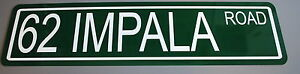 """METAL STREET SIGN 1962 """" 62 IMPALA ROAD """" 283 327 409 SS SUPER SPORT CHEVY"""