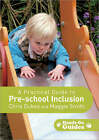 A Practical Guide to Pre-School Inclusion by Maggie Smith, Chris Dukes (Paperback, 2006)