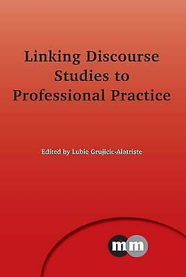 1 of 1 - Linking Discourse Studies to Professional Practice (Multilingual Matters), Lubie