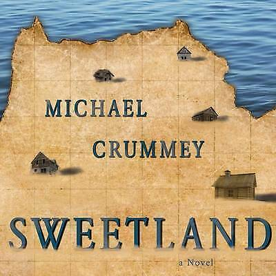 1 of 1 - Sweetland by Crummey, Michael