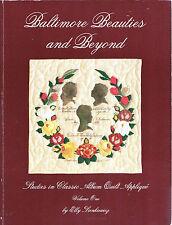 BALTIMORE ALBUM QUILT Applique Technique,Patterns Book BEAUTIES & BEYOND 1st Ed.