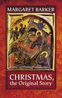 Christmas: The Original Story by Margaret Barker (Paperback, 2008)