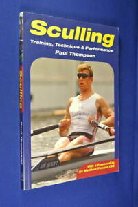 SCULLING-Paul-Thompson-TRAINING-TECHNIQUE-amp-PERFORMANCE-Rowing-Book