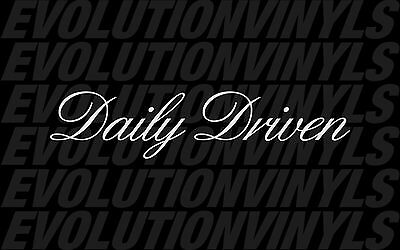 Daily Driven V2 sticker decal vinyl drift ill stance illmotion racing JDM driver