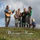 Welcome Home von Angelo Kelly & Family (2016)