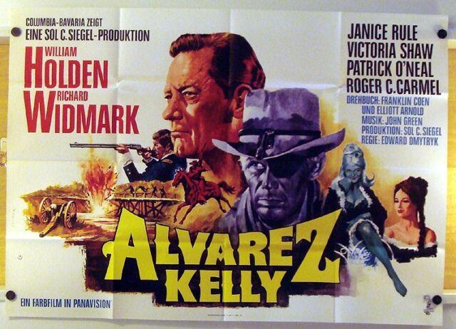 ALVAREZ KELLY (AO-Kinoplakat '66) - WILLIAM HOLDEN / RICHARD WIDMARK / WESTERN
