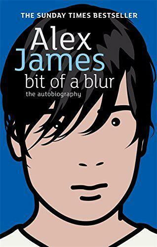 1 of 1 - Bit Of A Blur by Alex James   Paperback Book   9780349119939   NEW