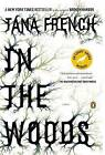 NEW In the Woods: A Novel by Tana French