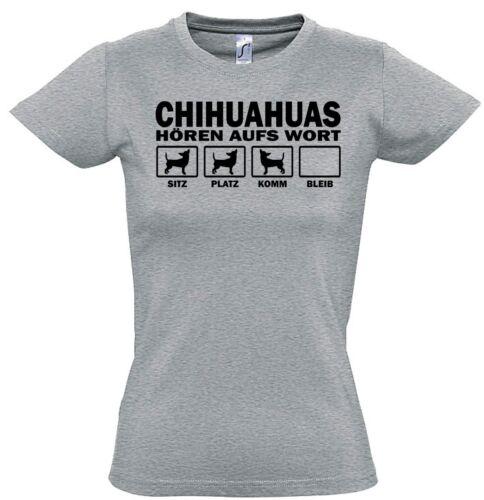 WOMAN T-Shirt CHIHUAHUA HÖREN AUFS WORT by Siviwonder