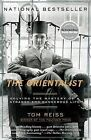 The Orientalist: Solving the Mystery of a Strange and Dangerous Life by Tom Reiss (Paperback / softback)