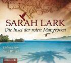 Die Insel der roten Mangroven von Sarah Lark (2013)