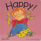 Happy by Annie Kubler (Board book, 2002)