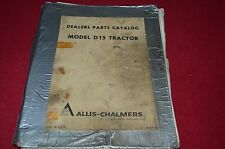 Allis Chalmers D-15 Tractor Dealer''s Parts Book Manual DCPA6