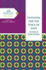 Listening for the Voice of God: Growing in Faith Every Day by Women of Faith (Hardback, 2011)