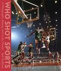 Who Shot Sports: A Photographic History, 1843 to the Present by Gail Buckland (Hardback, 2016)