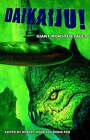 Daikaiju! Giant Monster Tales by Agog! Press (Hardback, 2006)
