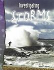 Earth and Space Science - Investigating Storms by Debra J. Housel (Paperback, 2008)
