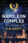 The Napoleon Complex by E.M. Davey (Paperback, 2016)