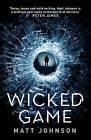 Wicked Game by Matt Johnson (Paperback, 2016)