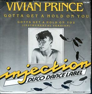 7inch-VIVIAN-PRINCE-gotta-get-a-hold-on-you-HOLLAND-1983-EX-DISCO
