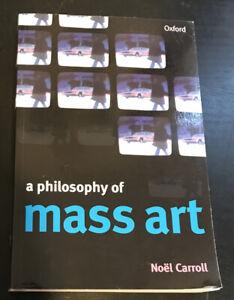 A Philosophy of Mass Art by Noël Carroll Oxford