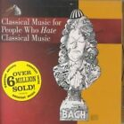 Classical Music for People Who Hate C 0090266266425 CD